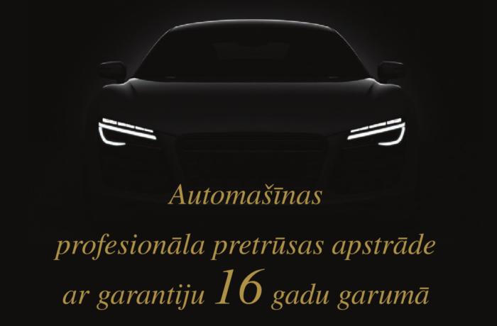 Automašīnas profesionāla pretrūsas apstrāde ar garantiju 16 gadu garumā